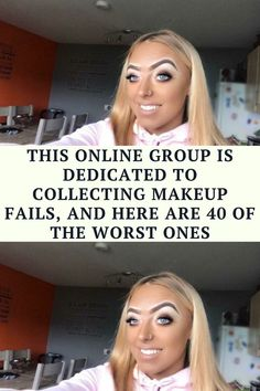 """There's a subreddit called Bad MakeUp Artists, and the photos people post in there have an """"Instagram vs. Reality"""""""
