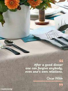 After a good dinner, forgive!