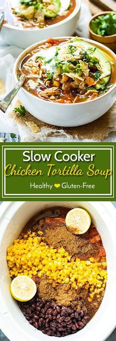 Easy Slow Cooker Chicken Tortilla Soup | A healthy and gluten free chicken tortilla soup that can be made easily by using a Crock Pot. (Pulled Chicken Chili)