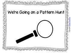 Free cover and page templates to create your own We're Going on a Pattern Hunt booklet. Great outdoor activity for children. Children can draw pictures of items they find with a pattern, or insert photos. Patterning Kindergarten, Kindergarten Math Activities, Preschool Math, Fun Math, Maths Eyfs, Numeracy, Math Classroom, Classroom Ideas, Teaching Patterns