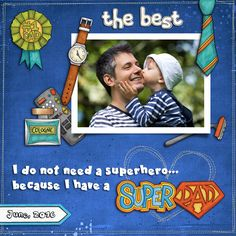 SuperDad digital scrapbook layout by KarenZ | Kate Hadfield Designs Creative Team