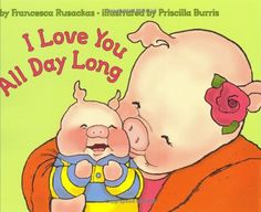 I Love You All Day Long by Francesca Rusackas http://www.amazon.com/dp/0060502762/ref=cm_sw_r_pi_dp_NWpxub1D8FE3Q