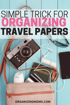 A Simple Way to Organize Travel Documents for Your Next Trip.