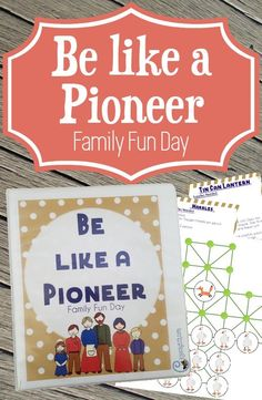 Be like a Pioneer Family Fun Packet — Chicken Scratch N Sniff Pioneer Day Activities, Pioneer Games, Pioneer Trek, Pioneer Life, Family Fun Day, Family Night, Primary Activities, Family Activities, Church Activities