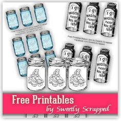 Sweetly Scrapped: 3 Styles of Free Printable Mason Jar Tags
