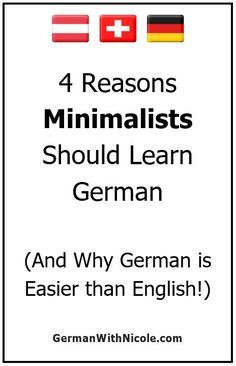 If you are already living with less or a minimum amount of possessions, or would like to, this philosophy works in your favor when learning German. Here are four ways that German is a great fit for minimalists AND is actually easier than English. Learn To Read English, Learn French, Spanish Phrases, How To Speak Spanish, Learn Spanish, Spanish Alphabet, German Grammar, German Words, German Language Learning