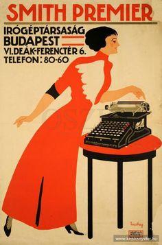 Smith Premier írógéptársaság Budapest ... Vintage Cards, Retro Vintage, I Dream Of Genie, Vintage Posters, Retro Posters, Vintage Packaging, Illustrations And Posters, Budapest, Typewriters