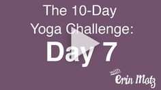 10 Day Yoga Challenge: Day 7