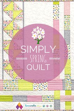 Simply Spring Quilt - free quilt pattern