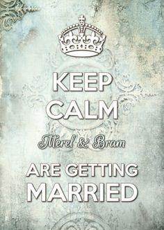 Keep Calm Getting Married 2 - Trouwkaarten - Kaartje2go ©OTTI & Lorie Davison
