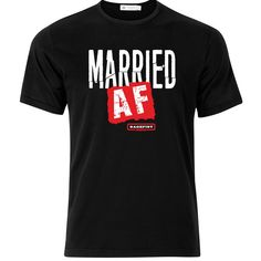 I'M MARRIED AS F$&@!!!  Only wear when you're with your wife.....just joshin!!  Visit ragefistmafia.com for the greatest shirts ever!!