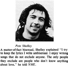 "actdog: ""Bisexual Pete Shelley writes inclusive ambisexual songs "" Progressive Rock, Me Me Me Song, Punk Rock, Rock Bands, Love Him, Poems, Lyrics, Singer, Writing"