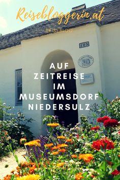 Ich war auf Zeitreise im Museumsdorf Niedersulz im Weinviertel #topausflug2017 #weinviertel #museum