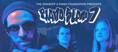 The Dranoff 2 Piano Foundation Presents PIANO SLAM 7! Here's your chance to Win 4 First Access Passes!