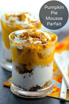 May I Have That Recipe | Pumpkin Pie Mousse Parfait ( Vegan and Gluten Free) | http://mayihavethatrecipe.com