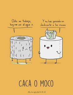 Caca o moco Cute Funny Pics, Cute Jokes, Good Jokes, Funny Images, Funny Pictures, Memes Funny Faces, Funny Quotes, Memes Lindos, Spanish Jokes