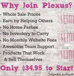 #Plexus is awesome. Best part NO HOME PARTIES, no inventory, no monthly fees, I literally make money by sharing my pics & progress on facebook.