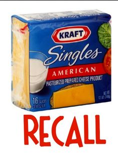 RECALL on Kraft American Singles Cheese (Over 7,961 Cases!) Click on image for more info.