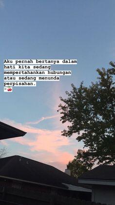 Quotes Rindu, Quotes Lucu, Cinta Quotes, Quotes Galau, Hurt Quotes, Tumblr Quotes, Mood Quotes, Life Quotes, Broken Quotes