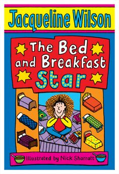 The Bed and Breakfast Star by Jacqueline Wilson - One of my favourite books of Jacqueline Wilson's, without a doubt. If only I could actually find a copy when I'm out buying new books. I Love Books, New Books, Books To Read, Amazing Books, Jacqueline Wilson Books, Stories For Kids, Bed And Breakfast, Book Quotes, Book Worms