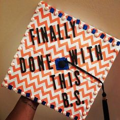 BUT FRET NOT, because you're: | 27 Ingenious Ways To Decorate Your Graduation Cap