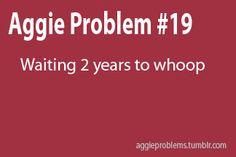 Aggie Problems