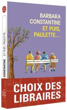 Amazon.fr - Et puis, Paulette ... - Barbara Constantine - Livres