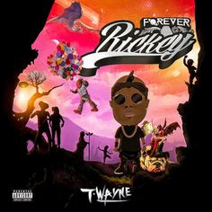 T-Wayne - Forever Rickey (iTunes) (2017)  Genere (style) : Hip-Hop/Rap Quality: .m4a iTunes – 263 kbps  Tracklist: 1.Grown Shit 2.Double Standa