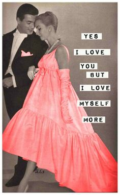 Sassy and Superb Retro Humour, Retro Funny, Funny Vintage, Vintage Humor, It's Funny, Hate Valentines Day, Retro Quotes, Serious Quotes, Love Me More