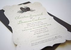 wedding invitations printed on seed paper - your guests can plant the invitation after the wedding instead of throwing it out!