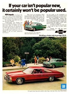 1974 ○ Chevrolet Impala Custom Coupe. I absolutely hated these when they came out in the 70s. It goes to show you that time down the road can actually make cars look better!. One of these today with dual exhaust and 20 inch chrome wheels would look really cool!.