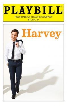 """Jim Parsons spends his Big Bang hiatus on Broadway! Check out the playbill cover for """"Harvey,"""" previews begin May 18th!"""