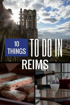 Visiting #France soon? Don't miss out on the beautiful city of #Reims in the North-East! Here are 10 things we think you should do when visiting the area!