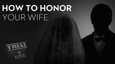 How to Honor your Wife article (I don't agree with Mark Driscoll on everything, however, this particular article seemed right on. Give it a read!)