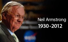 """Neil Armstrong, First Man on the Moon, Dead at 82.  The first man to land on the moon as commander of NASA's Apollo 11 mission, has died at 82 according to a report by NBC.    Armstrong passed away due to complications of a heart bypass surgery he underwent just weeks ago. His 82nd birthday was on August 5.    On July 20, 1969, Armstrong made history by placing his left foot onto the surface of the moon and uttering the words, """"That's one small step for man, one giant leap for mankind"""""""