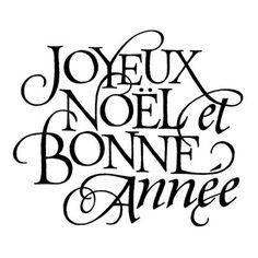 Joyeux Noël et Bonne Année   Merry Christmas and Happy New Year!