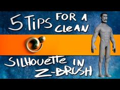 5 tips for a clean silhouette in Zbrush