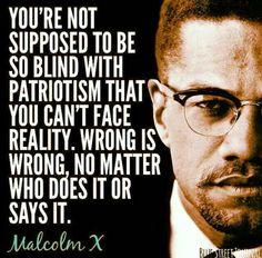 ~ Malcolm X