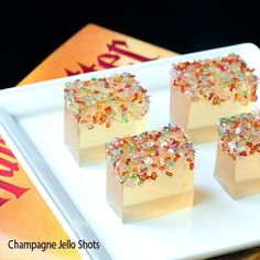 Champagne Jello Shots: 2 pkg white grape jello, 1 cup boiling water, 1 cup chilled champagne!