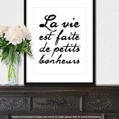 La Vie est Faite de Petits Bonheurs  8x10 inch by theloveshop, $20.00