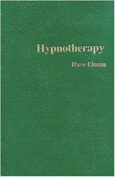 Hypnotherapy von Dave Elman (Werbung, Affiliate-Link).  Der Klassiker unter den Hypnose Büchern. Eine kraftvolle und dynamische Darstellung der Hypnose als blitzschnelles und erstaunliches Werkzeug in einder Vielzeit von Therapien. Eine Zusammenfassung eines der Pioniere der Hypnotherapie. Dave Elman, einer der führenden Hypnosetrainer erklärt die Hypnotherapie. Wenn es in Ihrer Bibliothek nur ein Hypnosebuch gäbe, sollte es dieses sein (Englisch) #DaveElman #Hypnotherapy #Hypnotherapie… Nlp Books, Regression Therapy, Inner Child Healing, Brain Training, Hypnotherapy, Human Mind, Know The Truth, Trainer, Bad Habits