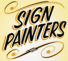 Sign painters main #graphics #signs
