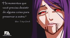 Tokyo Ghoul | Frases de Animes