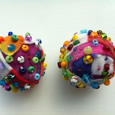 Made these today, Fabric wrapped bead balls.  I plan to made a bowl of these.  So much fun to make and display.