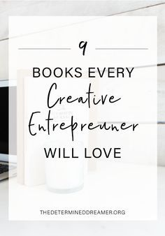 4 Books Every Creative Entrepreneur Will Love