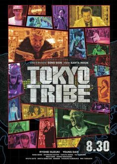 TOKYO TRIBE. An insane journey of Japanese hip-hop gangster culture, with hands-down one of the best soundtracks of the year and joyously directed by Sion Sono.