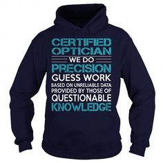 Cool   Awesome Tee For Certified Optician T shirts