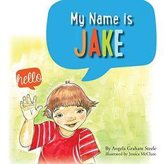 My Name Is Jake by Angela Graham Steele http://www.amazon.com/dp/1940310261/ref=cm_sw_r_pi_dp_fN-fwb1YSQS01