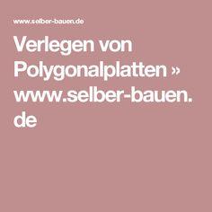 Verlegen von Polygonalplatten » www.selber-bauen.de
