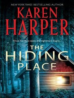The Hiding Place (Mira Romantic Suspense) Cold Creek, Hiding Places, Romantic, Books, Livros, Hiding Spots, Book, Livres, Romance Movies